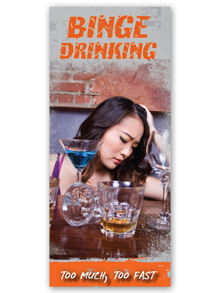 Binge Drinking: Too Much, Too Fast Pamphlet