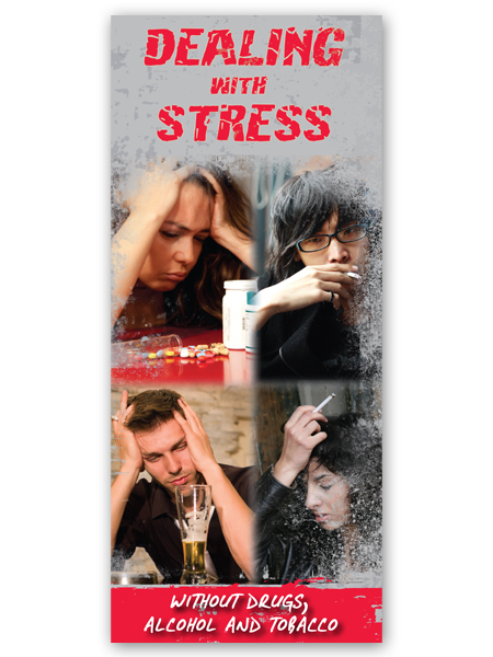 Dealing with Stress: Without Drugs, Alcohol & Tobacco Pamphlet
