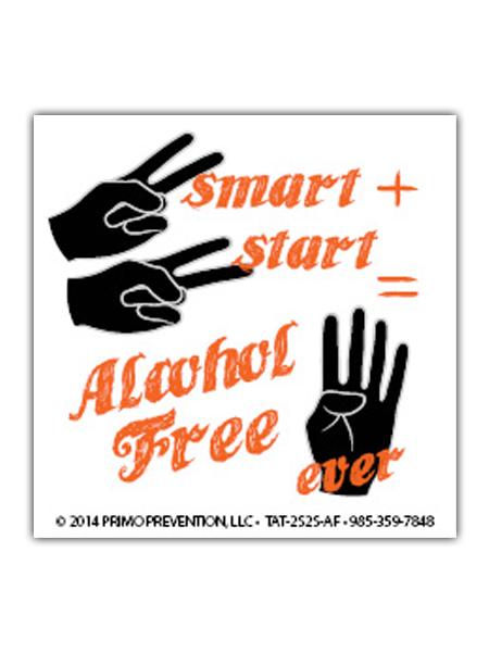 2 Smart 2 Start: Alcohol Free 4 Ever Temporary Tattoo