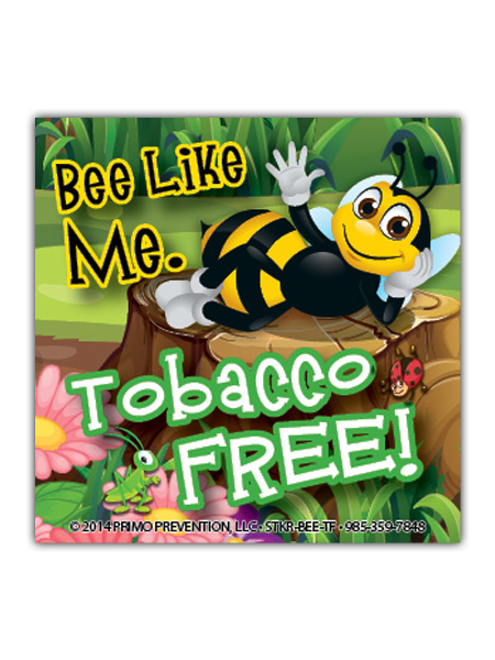 Bee Like Me. Tobacco Free! Magnet