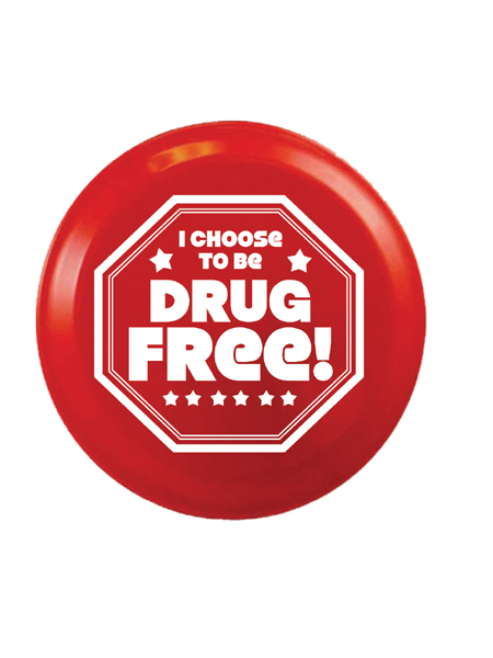 I Choose to Be Drug Free! 9 inch Flying Disk