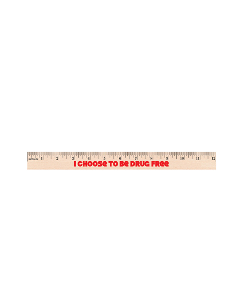 I Choose to Be Drug Free! 12 inch Wooden Ruler