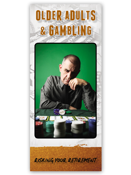 Older Adults & Gambling: Risking Your Retirement Pamphlet