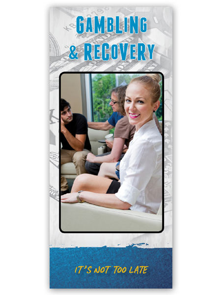 Gambling & Recovery: It's Not Too Late Pamphlet