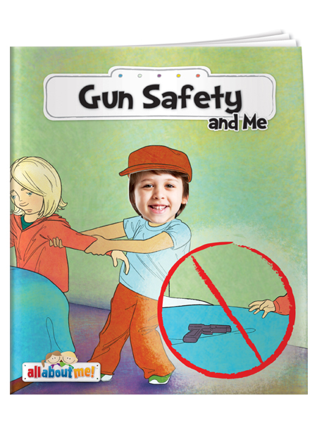 Gun Safety & Me - All About Me Book