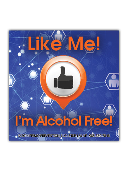 Like Me: I'm Alcohol Free Sticker
