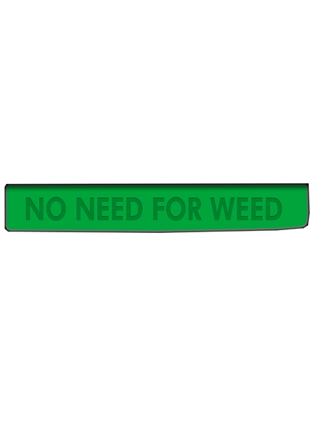 No Need For Weed Silicone Wristband
