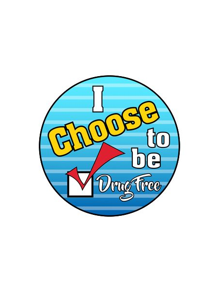 I Choose to Be Drug Free Button