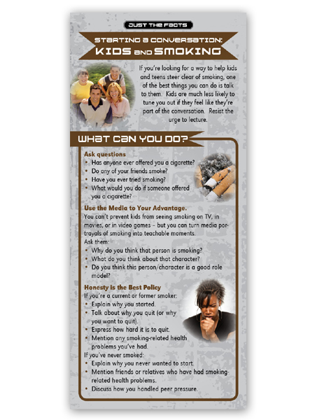 Just the Facts Rack Card: Starting a Conversation: Kids & Smoking
