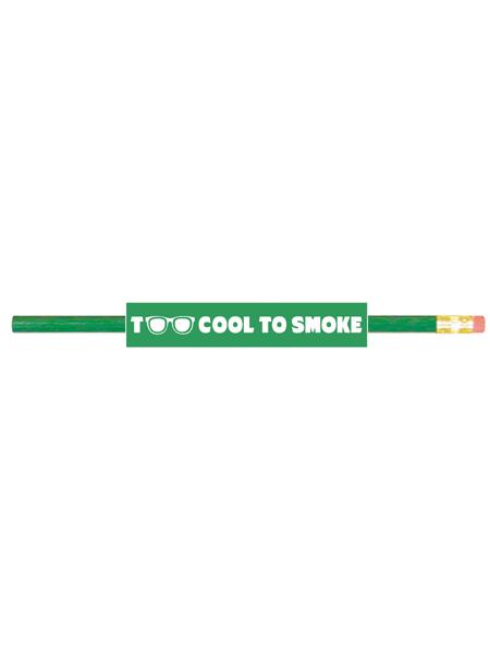 Too-cool-to-smoke-pencil