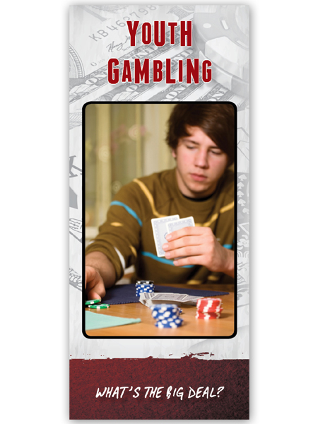 Youth Gambling: What's the Big Deal? Pamphlet