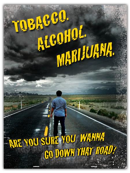 Gateway Drugs (Tobacco, Alcohol, Marijuana) Mini-Poster