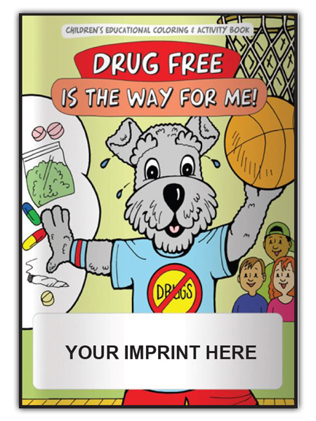 Drug-Free is the Way for Me! Activity Book