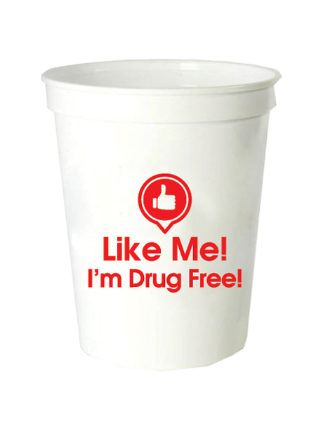 Like Me, I'm Drug Free! 16oz. White Stadium Cup