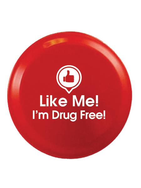 Like Me, I'm Drug Free! 9 inch Flying Disk