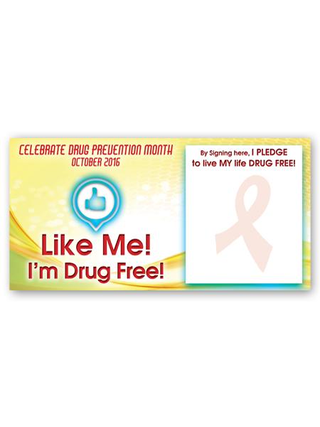 Like Me, I'm Drug Free! Vinyl Banner