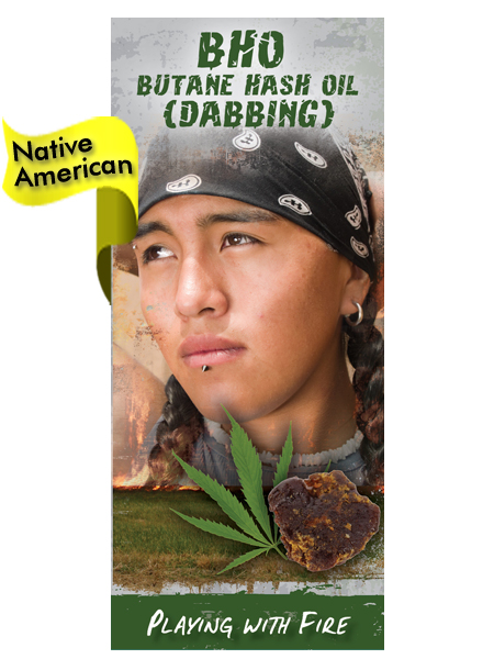 NATIVE AMERICAN VERSION BHO Butane Hash Oil (Dabbing) Pamphlet