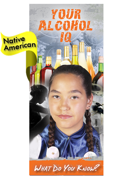 *NATIVE AMERICAN VERSION* Your Alcohol IQ Pamphlet