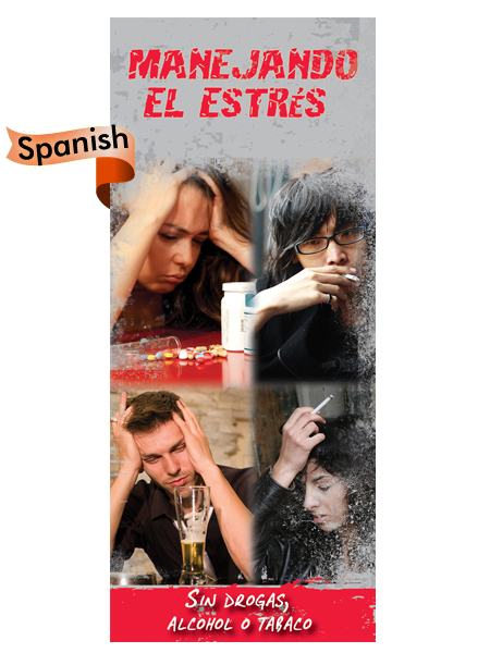 *SPANISH* Dealing with Stress: Without Drugs, Alcohol & Tobacco Pamphlet