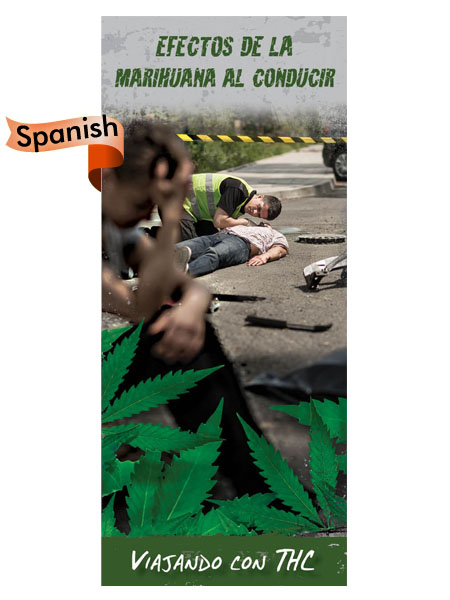 *SPANISH* Marijuana Effects on Driving Pamphlet