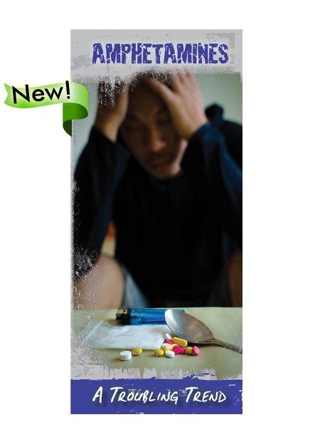 Amphetamines: A Troubling Trend Pamphlet