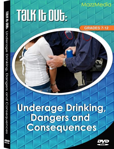Talk it Out: Underage Drinking, Dangers & Consequences DVD