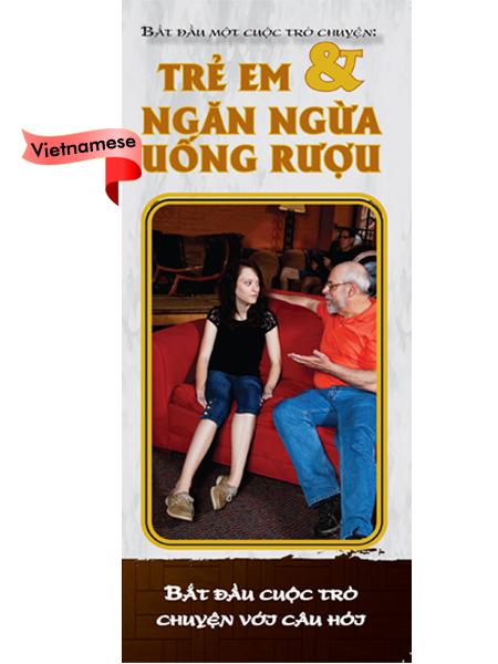 *VIETNAMESE* Starting a Conversation: Kids & Alcohol Pamphlet