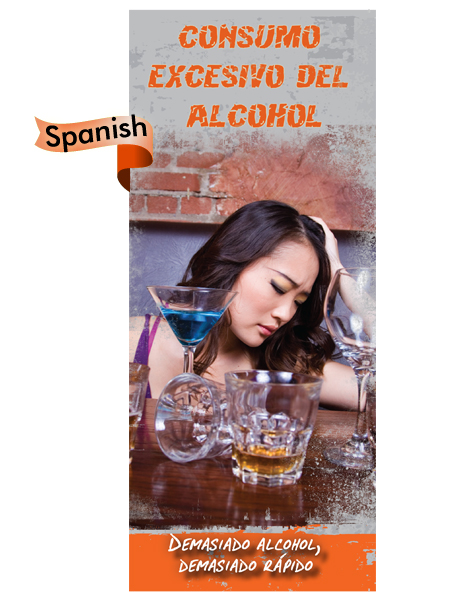 *SPANISH* Binge Drinking: Too Much, Too Fast Pamphlet