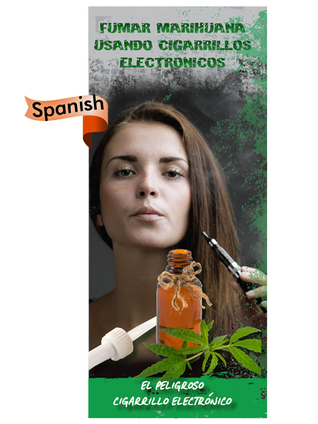 *SPANISH* Vaping Marijuana: Not So Safe to Vape Pamphlet
