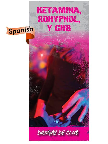 *SPANISH* Ketamine, Rohypnol & GHB Pamphlet