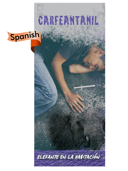 *SPANISH* Carfentanil: Elephant in the Room Pamphlet