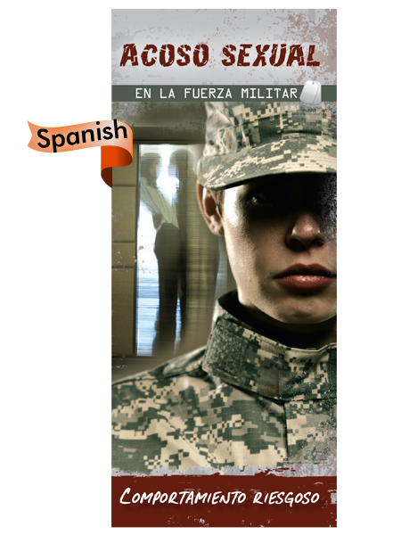 *SPANISH* Sexual Harassment in the Military: Risky Behavior Pamphlet