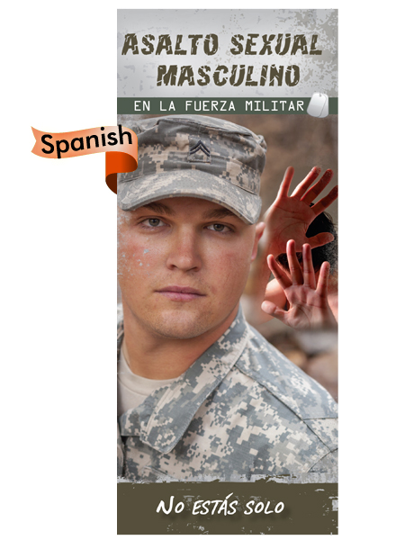 *SPANISH* Male Sexual Assault in the Military: You're Not Alone Pamphlet