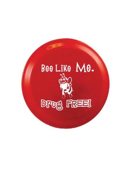 Bee Like Me Drug Free - 4 inch Flying Disk