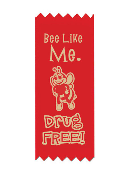 Bee Like Me. Drug Free! Awareness Ribbon