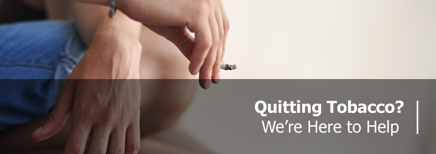 "Picture of someone smoking that says, ""Quitting Tobacco? We're here to help."""