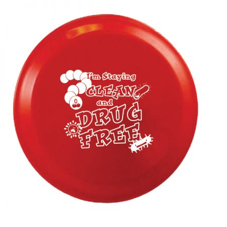 I'm Staying Clean and Drug Free 9 inch Flying Disk