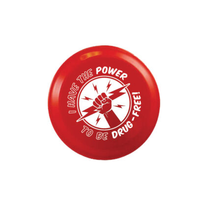 I Have the Power to Be Drug Free 4 inch Flying Disk