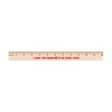 I Have the Power to Be Drug Free 12 inch Wooden Ruler