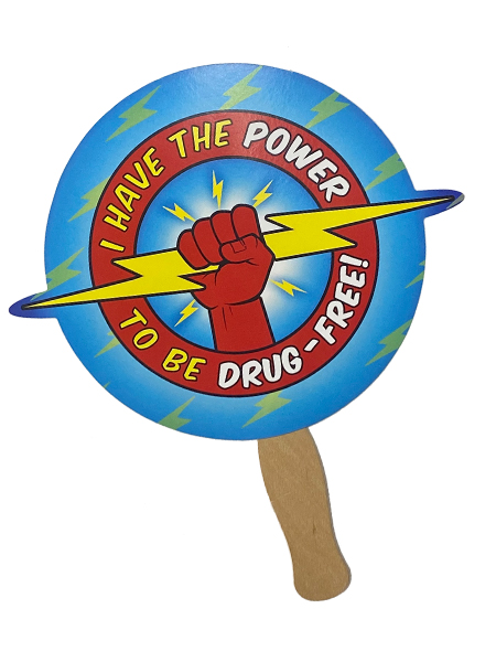 I Have the Power to Be Drug Free Hand Fan